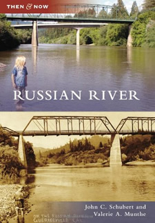 Russian River Then & Now Book